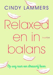 Relaxed En In Balans SimplifyLife